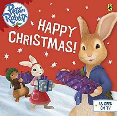 Peter Rabbit Animation: Happy Christmas! 9780723281702