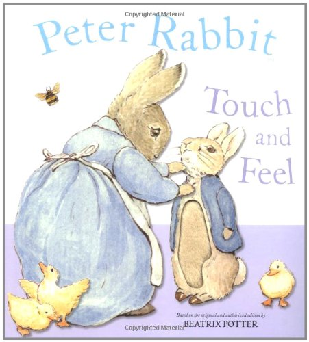 Peter Rabbit Touch and Feel 9780723255789