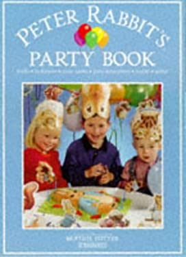 Peter Rabbit's Party Book [With Invitations, Place Cards & Decorations] 9780723243670