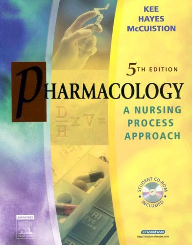 Pharmacology: A Nursing Process Approach 9780721639277