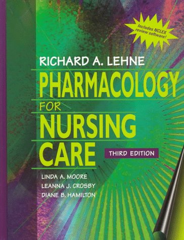 Pharmacology for Nursing Care [With Disk] 9780721671505