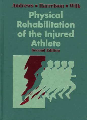 Physical Rehabilitation of the Injured Athlete 9780721665498