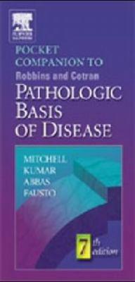 Pocket Companion to Robbins and Cotran Pathologic Basis of Disease by