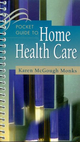 Pocket Guide to Home Health Care 9780721685588