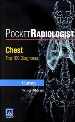 Pocketradiologist - Chest: Top 100 Diagnoses 9780721697048