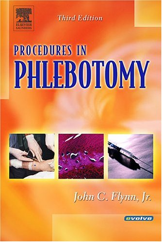 Procedures in Phlebotomy 3e 9780721606385