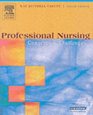 Professional Nursing: Concepts & Challenges 9780721606958