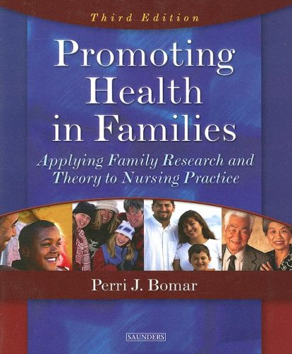 Promoting Health in Families: Applying Family Research and Theory to Nursing Practice 9780721601151