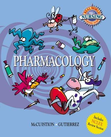 Real World Nursing Survival Guide: Pharmacology 9780721690476