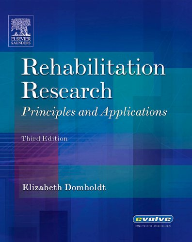 Rehabilitation Research: Principles and Applications 9780721600291