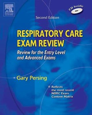 Respiratory Care Exam Review: Review for the Entry Level and Advanced Exams 9780721606705