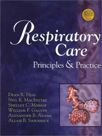 Respiratory Care: Principles and Practice 9780721680774