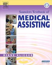 Saunders Textbook of Medical Assisting [With CDROM]