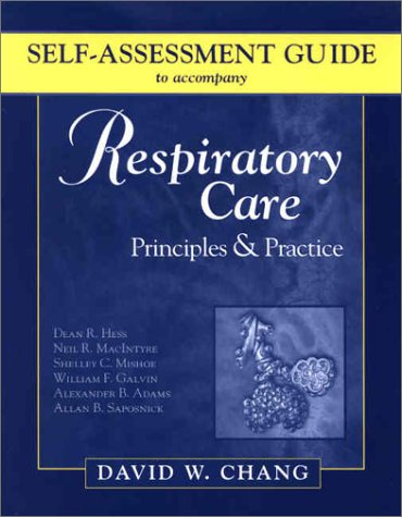 Self-Assessment Guide to Accompany Respiratory Care: Principles & Practice 9780721696966