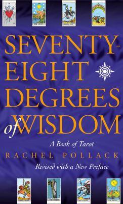 Seventy-Eight Degrees of Wisdom 9780722535721