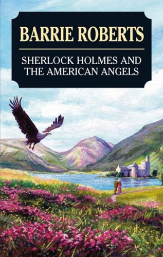 Sherlock Holmes and the American Angels 9780727877062