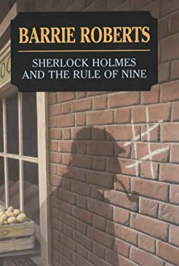 Sherlock Holmes and the Rule of Nine 9780727873880