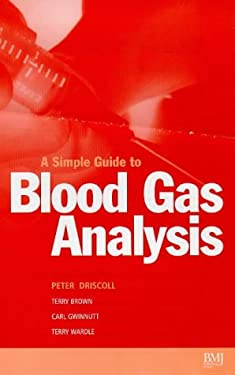 Simple Guide to Blood Gas Analysis 9780727911070