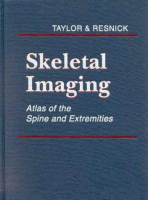 Skeletal Imaging: Atlas of the Spine and Extremities 9780721675107