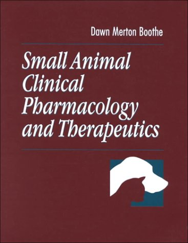 Small Animal Clinical Pharmacology and Therapeutics 9780721643649