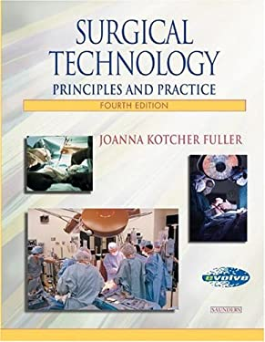 Surgical Technology: Principles and Practice 9780721696935