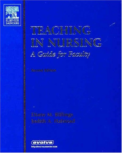 Teaching in Nursing: A Guide for Faculty 9780721603773