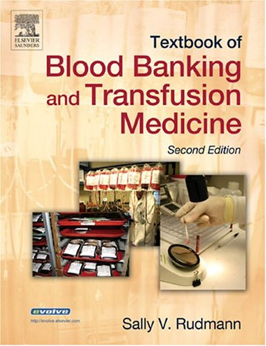 Textbook of Blood Banking and Transfusion Medicine 9780721603841