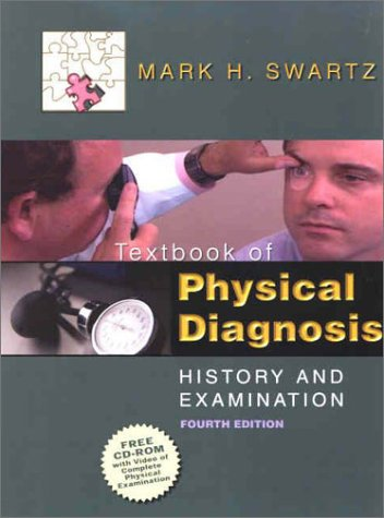 Textbook of Physical Diagnosis: History and Examination 9780721694115