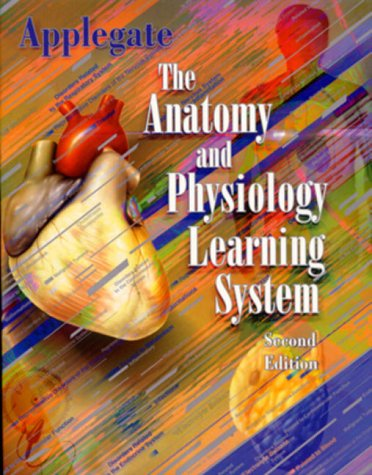 The Anatomy and Physiology Learning System 9780721680200