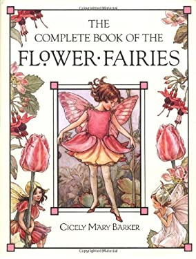 The Complete Book of the Flower Fairies 9780723248392