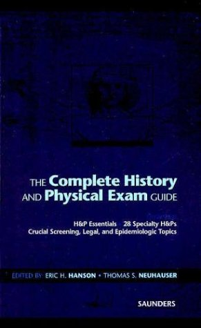 The Complete History and Physical Exam Guide 9780721687124