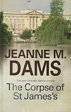 Corpse of St James (A Dorothy Martin Mystery)