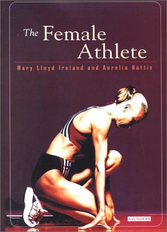 The Female Athlete 9780721680293