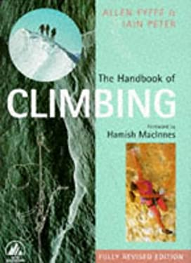 The Handbook of Climbing: Fully Revised Edition 9780720720549
