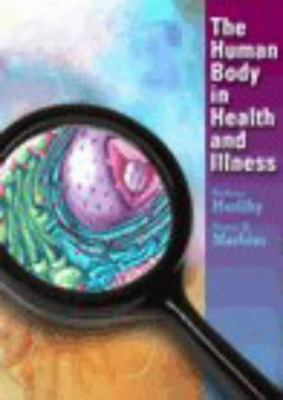 The Human Body in Health & Illness 9780721661070