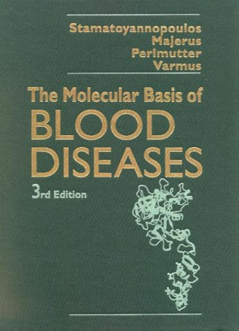 The Molecular Basis of Blood Diseases 9780721676715