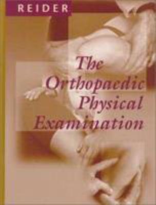 The Orthopaedic Physical Examination 9780721674377
