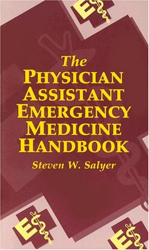 The Physician Assistant Emergency Medicine Handbook 9780721658698