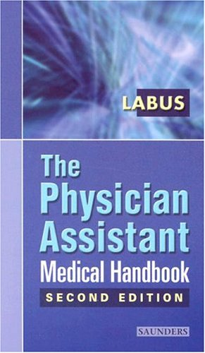 The Physician Assistant Medical Handbook 9780721697864
