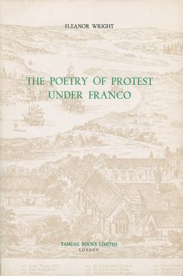 The Poetry of Protest Under Franco 9780729302104
