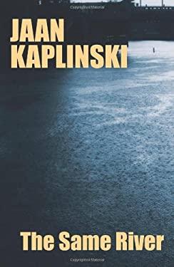 Jaan Kaplinski the same river