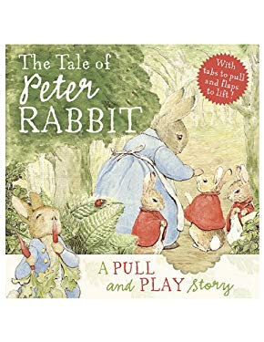 The Tale of Peter Rabbit: A Pull and Play Story 9780723264385