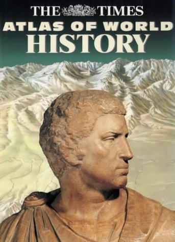 The Times Atlas of World History 9780723005346