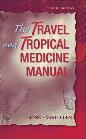 The Travel and Tropical Medicine Manual 9780721676784