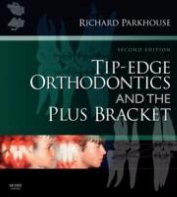 Tip-Edge Orthodontics and the Plus Bracket 9780723434818