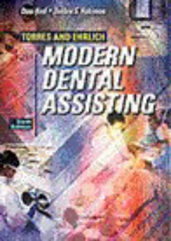 Torres and Ehrlich Modern Dental Assisting [With CDROM] 9780721676272