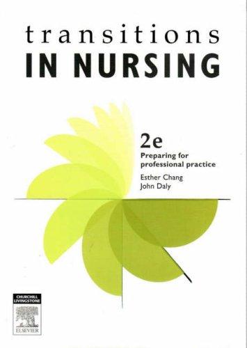 Transitions in Nursing: Preparing for Professional Practice 9780729538367