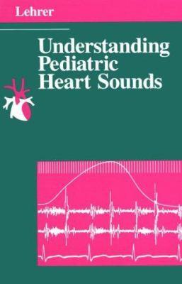 Understanding Pediatric Heart Sounds 9780721623870
