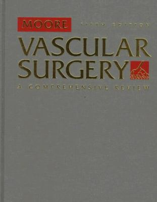 Vascular Surgery: A Comprehensive Review 9780721669625