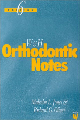 W & H Orthodontic Notes 9780723610656